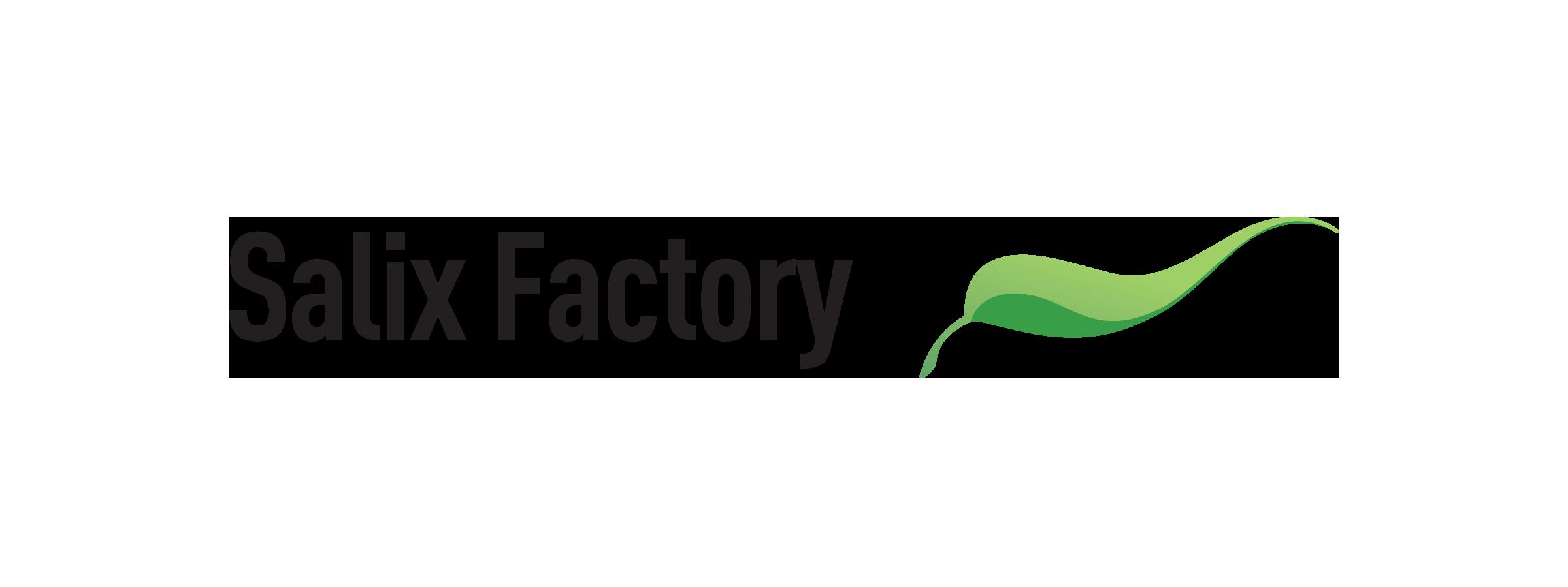 Salix Factory